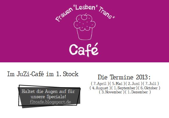 F*L*T*-Café Termine 2013